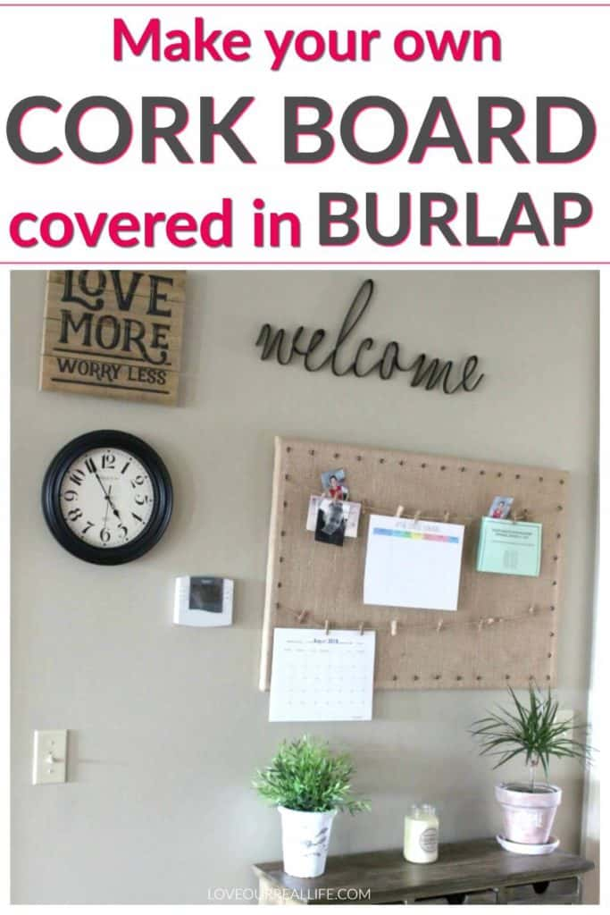 Cork board covered in burlap for command center.
