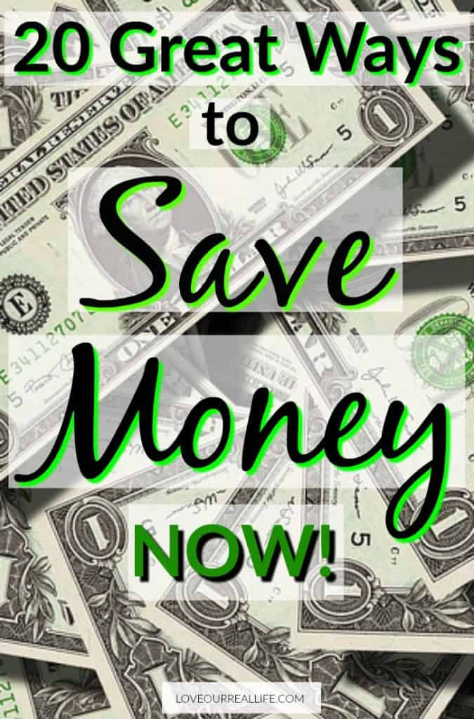 20 Great Ways to Save Money Now!