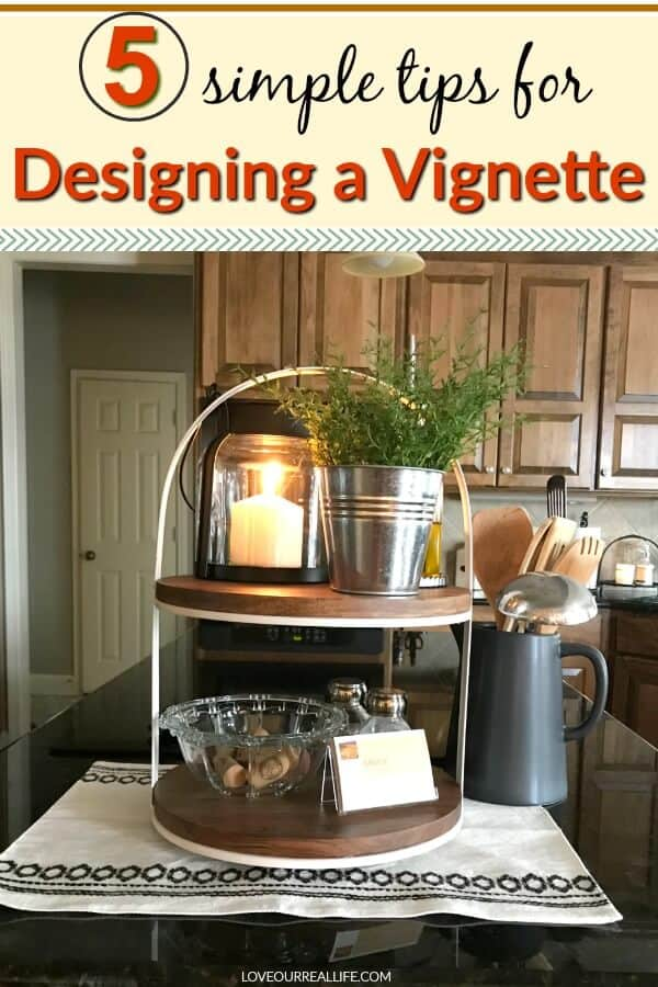 5 simple tips for designing a vignette in home decor