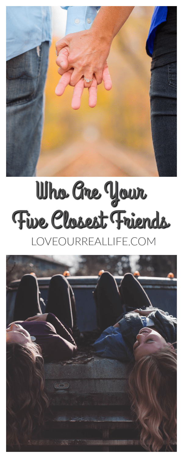 Who Are Your Five Closest Friends?