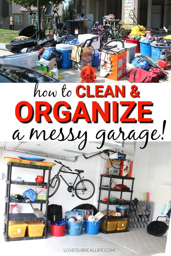 Clean and organize a messy garage