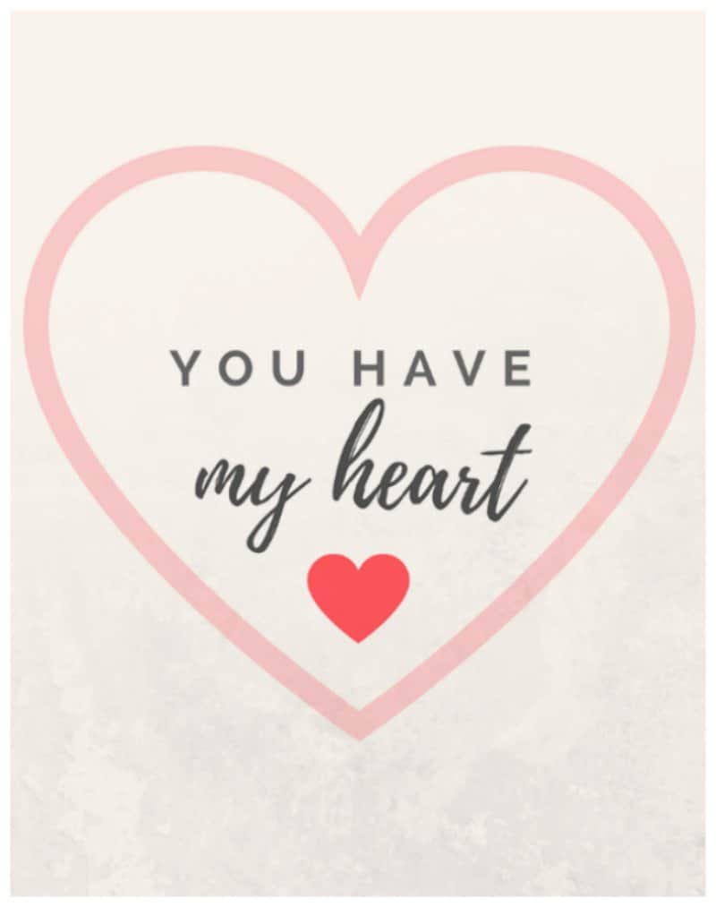 You have my heart printable
