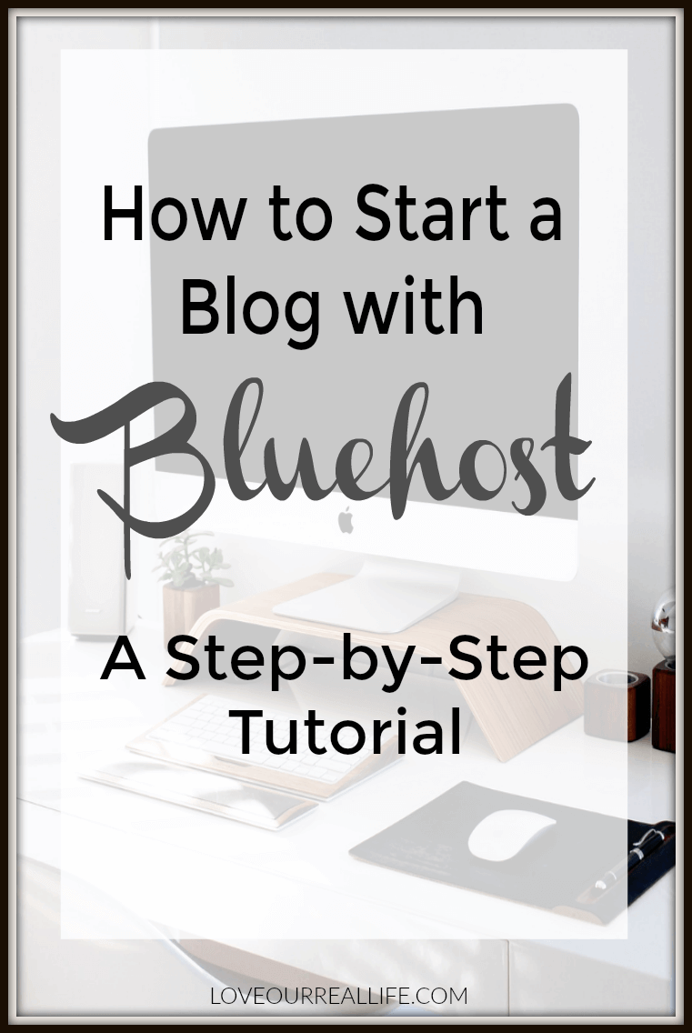 Step by step tutorial on how to start a blog with Bluehost