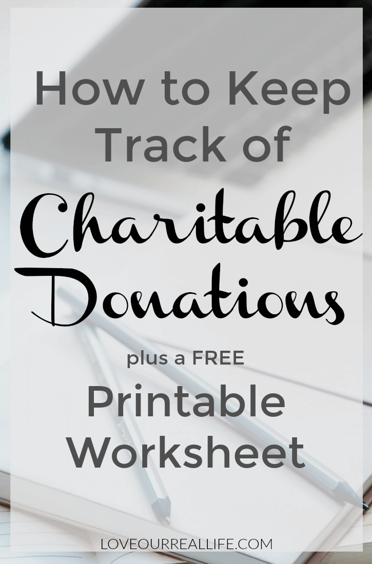 Charitable donation tracking worksheet and tips to stay organized with taxes.