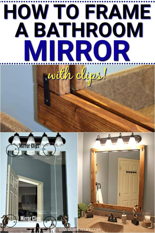How To Build A Diy Frame To Hang Over A Bathroom Mirror Love Our Real Life