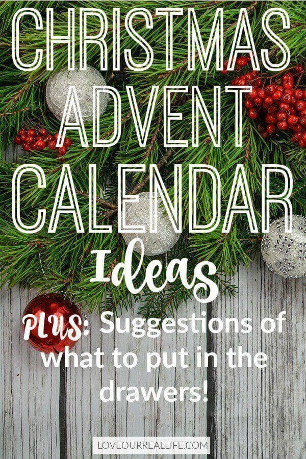 "Evergreen garland and red and silver ornaments on white washed wood back drop with words ""Christmas Advent Calendar Ideas, Plus suggestions of what to put inside the drawers!"""