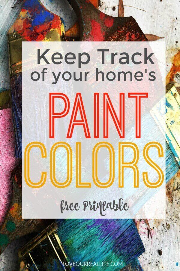 "Paint brushes in background of many different colors with words ""Keep track of your home's paint colors Free Printable"" overlay on top"