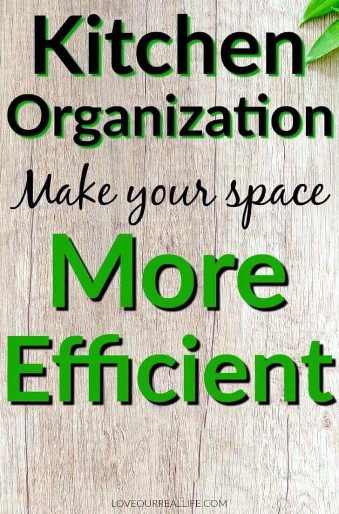 Kitchen Organization Make Your Space More efficient