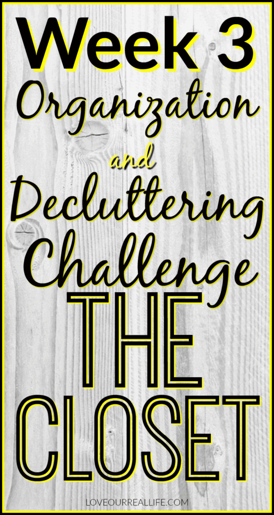Organization and Decluttering challenge: The Closet organization