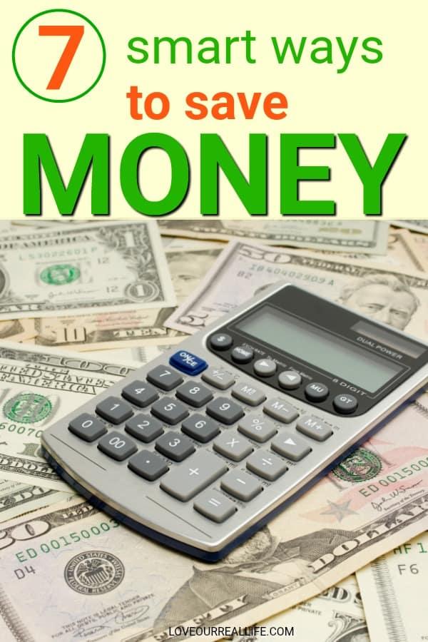 7 smart ways to save money