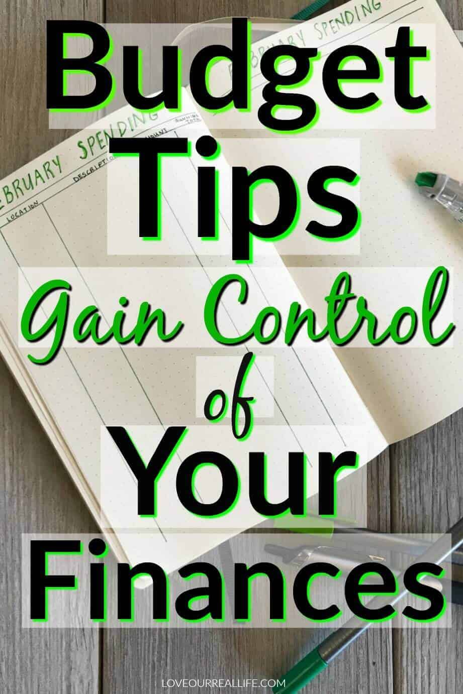 Budget tips Gain Control or your finances.