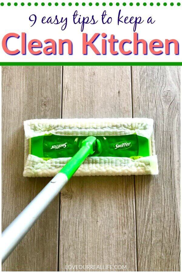Swiffer the kitchen floor daily; 9 tips to keep a clean kitchen
