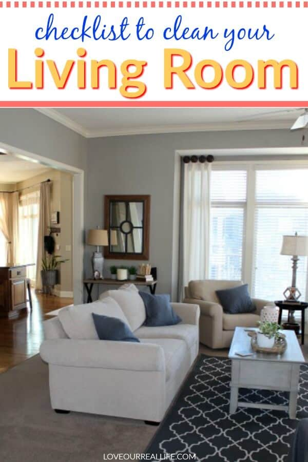 Clean Living Room Checklist: Tips to Get it Done! ⋆ Love ...