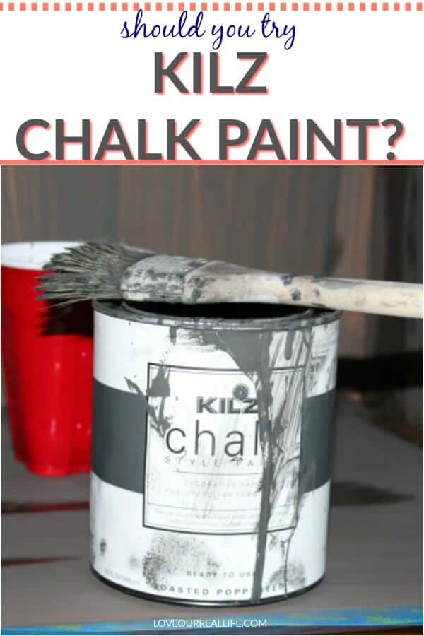 An honest review of Kilz Chalk Paint in Toasted Poppyseed and White.