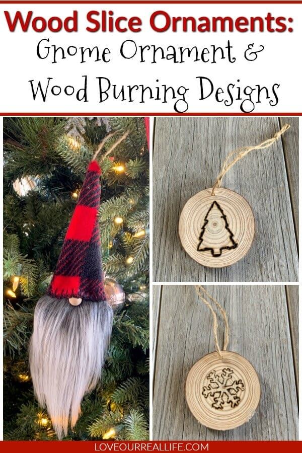 wood slice ornaments: gnome ornament and wood burning designs
